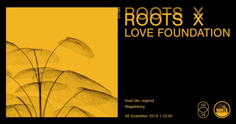 Roots x Love Foundation Poster